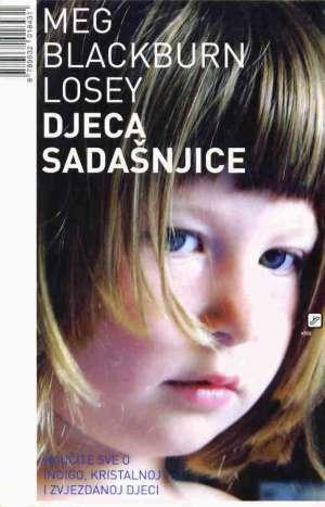 Djeca sadašnjice Meg Blackburn Losey meki uvez