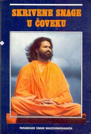 Skrivene snage u čoveku Paramhans Swami Maheshwarananda meki uvez