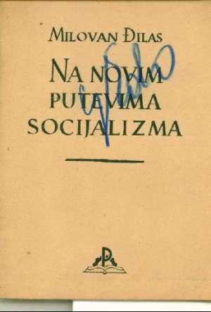 Milovan đilsa - Na novim putovima socijalizma