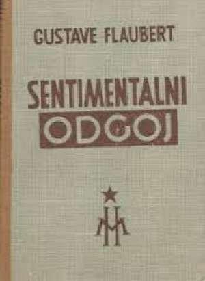 Sentimentalni odgoj Flaubert Gustave tvrdi uvez