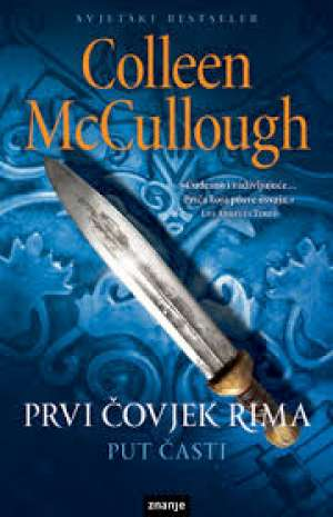 Prvi čovjek Rima - put časti McCullough Colleen meki uvez
