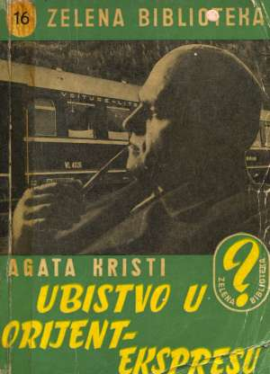 Christie Agatha - Ubistvo u Orijent Ekspresu