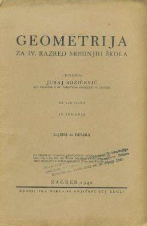 Juraj Božičević - Geometrija za IV. razrede srednjih škola