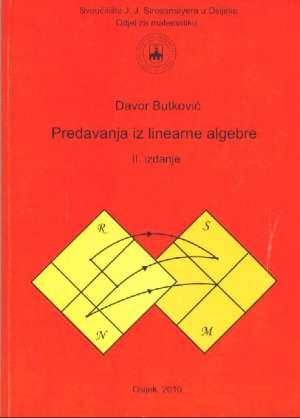 Predavanja iz linearne algebre Davor Butković meki uvez
