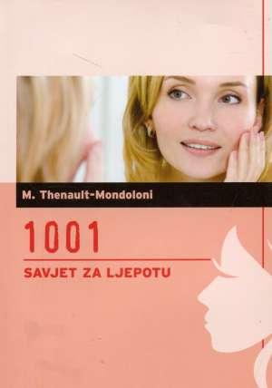 Magdeleine Thenault - Mondoloni - 1001 savjet za ljepotu