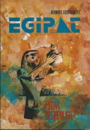 Egipat - Mitovi Heliopolisa Bernard Gospodinović meki uvez