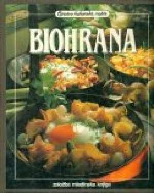 Pavica Hromin Prevela                - Biohrana - Za zdravlje i slast