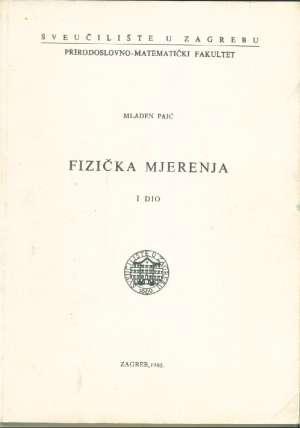 Fizička mjerenja I dio Mladen Paić meki uvez