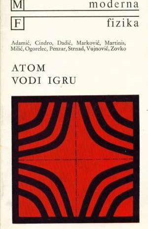 Adamić, Cindro, ... - Atom vodi igru