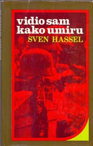Vidio sam kako umiru Hassel Sven  tvrdi uvez