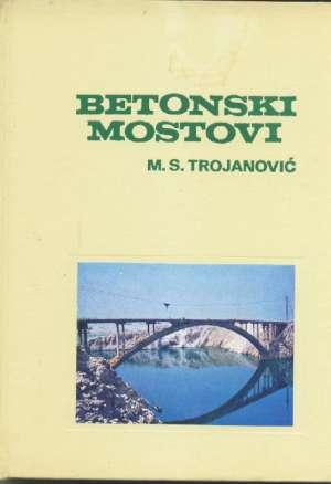 Betonski mostovi I Mijat S. Trojanović tvrdi uvez