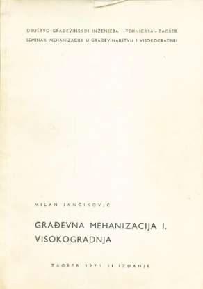 Građevinska mehnizacija i visokogradnja Milan Jančiković meki uvez