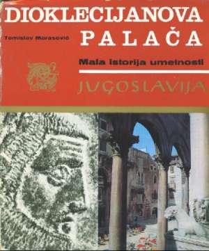 Dioklecijanova palača Tomislav Marsaović meki uvez