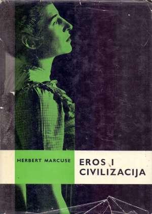 Eros i civilizacija Herbert Marcuse tvrdi uvez