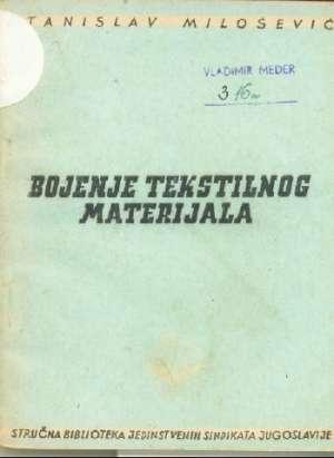 Bojenje tekstilnog materijala Stanislav Milošević meki uvez