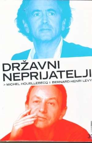 Michel houellebecq i bernard-henri levy Državni Neprijatelji meki uvez