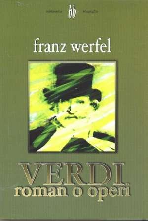 Verdi - roman o operi Werfel Franz meki uvez