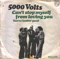 Can't Stop Myself From Loving You / You're Lookin Good 5000 Volts D uvez