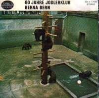 Gwattstutzler / Fruehligsglogge / Zwoi Schimmeli / Waldeg-Jodel 60 Jahre Jodlerklub Berna Bern D uvez
