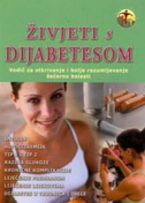 živjeti s dijabetesom - vodič za otkrivanje i bolje razumijevanje šećerne bolesti Katherine Wright meki uvez