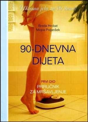 90 - dnevna dijeta Breda Hrobat, Mojca Poljanšek meki uvez