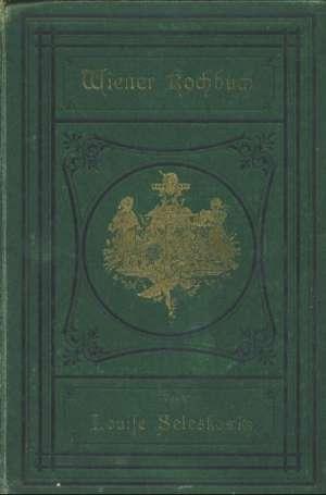 Louisse Selsekowik - Wiener kochbuch