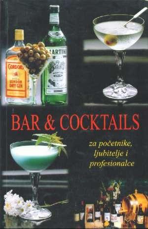 Bar & cocktails za početnike, ljubitelje i profesionalce Ivo Despot meki uvez