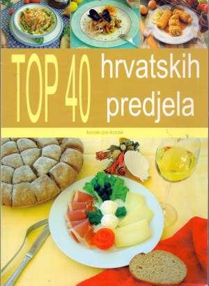 Top 40 hrvatskih predjela - korak po korak Ivo Semenčić, Bruno Šimonović meki uvez