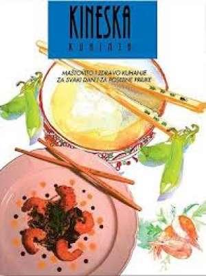 Kineska kuhinja - Maštovito i zdravo kuhanje za svaki dan i za posebne prilike Vesna Valenčić Prevela meki uvez