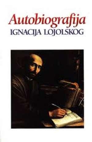 Autobiografija ignacija loyolskog hodočasnikova ispovijest Josip Rožmarić  meki uvez