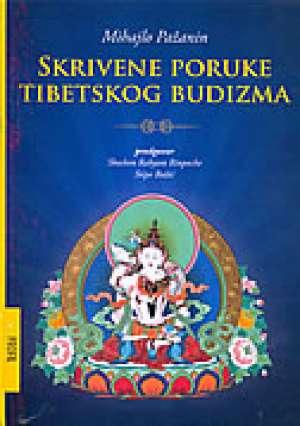 Skrivene poruke tibetskog budizma Mihajlo Pažanin meki uvez