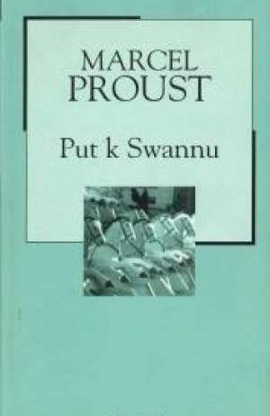 Proust Marcel - Put k Swannu