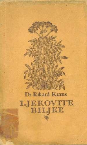 Rikard Kraus - Ljekovite biljke