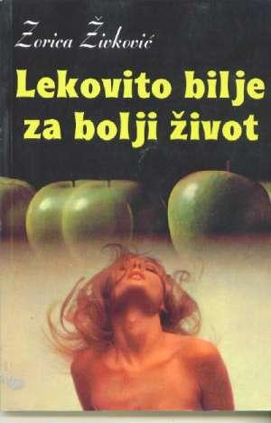 Zorica živković - Lekovito blje za bolji život