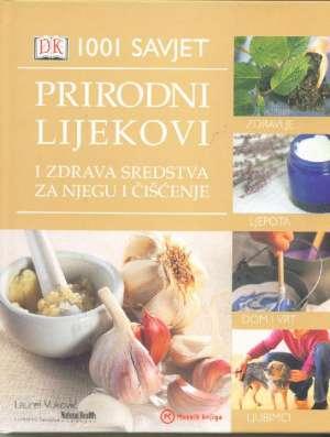 1001 savjet prirodni ljekovi i zdrava sredstva za njegu i čišćenje Laurel Vuković tvrdi uvez