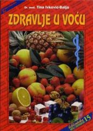 Zdravlje u voću Tina Ivković Balja meki uvez