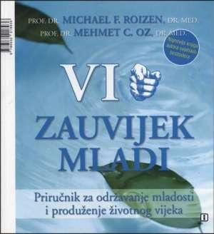 Vi zauvijek mladi Michael F. Roizen, Mehmet C. Oz meki uvez
