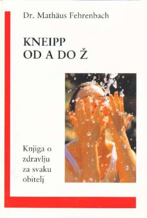 Mathaus Fehrenbach - Kneipp od a do ž