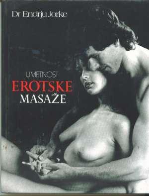 Endrju Jorke - Umetnost erotske masaže