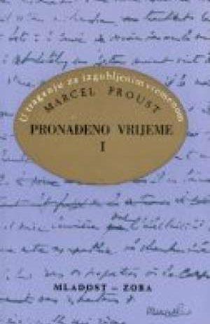 Proust Marcel - Pronađeno vrijeme 1-2 - u traganju za izgubljenim vremenom