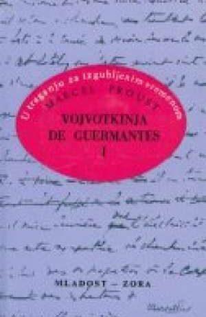 Proust Marcel - Vojvotkinja de guermantes 1-2 - u traganju za izgubljenim vremenom