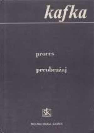 Proces, preobražaj Kafka Franz tvrdi uvez