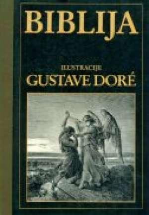 Biblija Gustave Dore / Ilustrirao tvrdi uvez