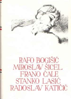 161. Rafo Bogišić, Miroslav šicel, Frano čale, Stanko Lasić, Radoslav Katičić - Izabrana djela