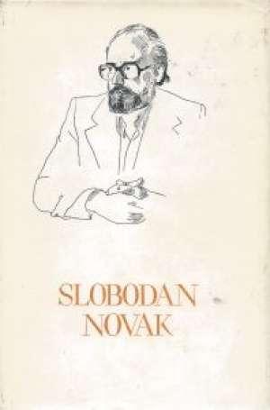 160. Slobodan Novak - Izabrana proza (tvrdi grad, mirisi, zlato i tamjan, izvanbrodski dnevnik)