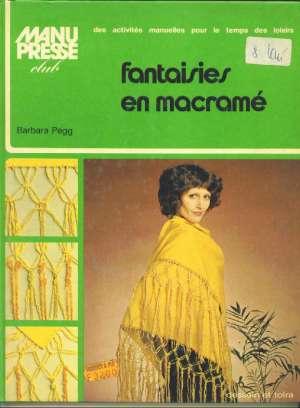 Barbara Pegg - Fantaisies en macrame