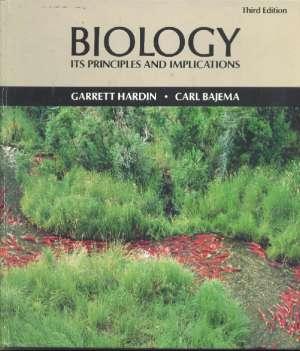 Biology - its principles and implications Garrett Hardin, Carl Bajema tvrdi uvez