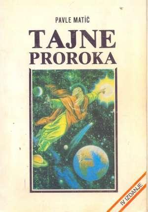 Tajne proroka Pavle Matić meki uvez