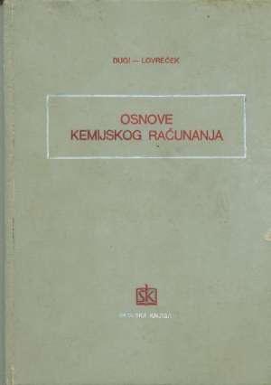 Zvonimir Dugi Ivan Lovreček - Osnove kemijskog računanja