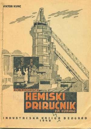 Enciklopediski hemiski priručnik za svakog Viktor Kunc meki uvez